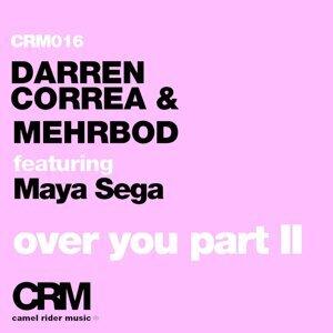 Darren Correa & Mehrbod feat. Maya Sega 歌手頭像