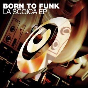 Born To Funk 歌手頭像