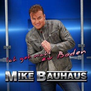 Mike Bauhaus