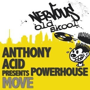 Anthony Acid pres Powerhouse 歌手頭像
