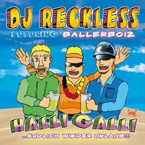 DJ Reckless futuring Ballerboiz 歌手頭像