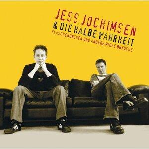 Jess Jochimsen & die halbe Wahrheit