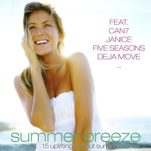Summer Breeze - 15 uplifting chillout summer tunes 歌手頭像