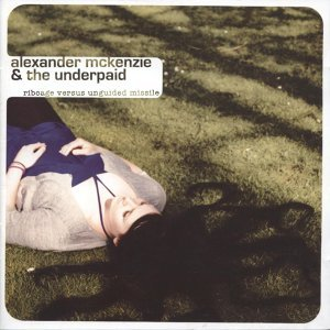 Alexander Mckenzie & The Underpaid