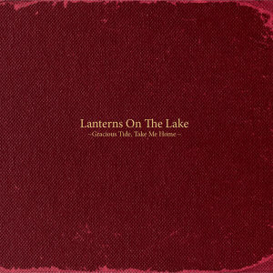 Lanterns On The Lake (湖上燈籠樂團)