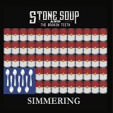 Stone Soup and the Broken Teeth