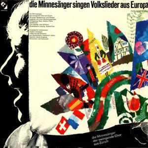 Die Minnesänger und der swingende Chor aus Zürich 歌手頭像