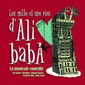 Les Mille Et Une Vies D'Ali Baba アーティスト写真