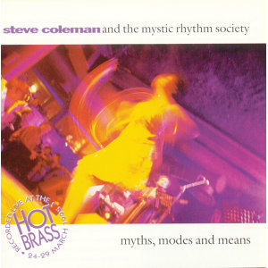 Steve Coleman & The Mystic Rhythm Society 歌手頭像