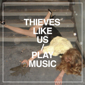 Thieves Like Us 歌手頭像