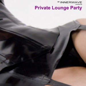 Private Lounge Party 歌手頭像