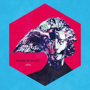 Housse De Racket (浩室竊賊) 歌手頭像