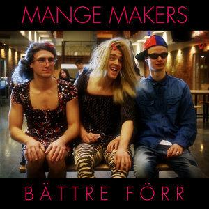 Mange Makers 歌手頭像