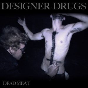 Designer Drugs feat. Justin Pearson アーティスト写真