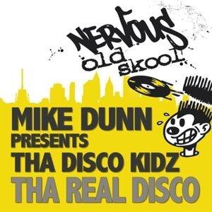 Mike Dunn pres Tha Disco Kidz 歌手頭像