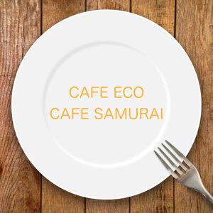 CAFE SAMURAI