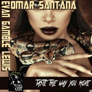 Omar Santana & Evan Gamble Lewis