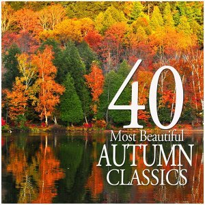 40 Most Beautiful Autumn Classics 歌手頭像