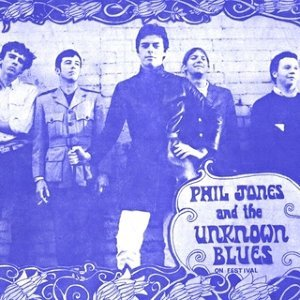 Phil Jones & The Unknown Blues 歌手頭像