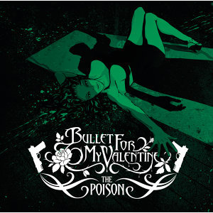 Bullet For My Valentine (致命情人合唱團)