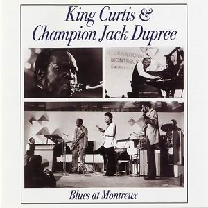 King Curtis & Champion Jack Dupree 歌手頭像