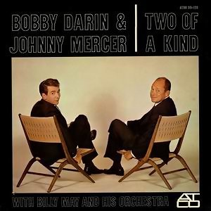 Bobby Darin & Johnny Mercer, with Billy May & His Orchestra 歌手頭像