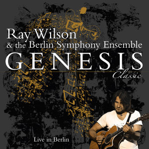 Ray Wilson & The Berlin Symphony Ensemble