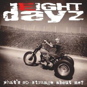 Eight Dayz