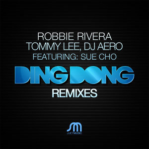 Robbie Rivera Tommy Lee and DJ Aero featuring Sue Cho