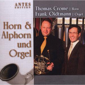 Thomas Crome, Frank Oidtmann アーティスト写真
