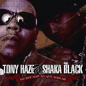 Tony Haze Y Shaka Black