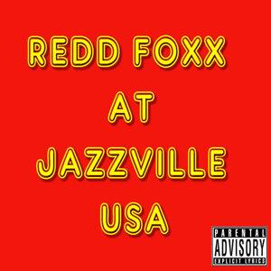 Redd Foxx 歌手頭像