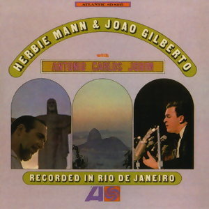 Herbie Mann, Joao Gilberto & Antonio Carlos Jobim 歌手頭像