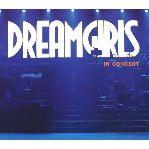 Dreamgirls In Concert