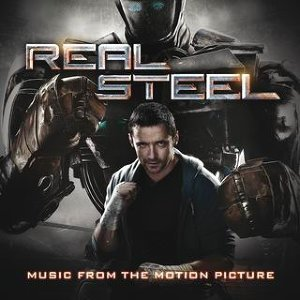Real Steel - Music From The Motion Picture (鋼鐵擂台)