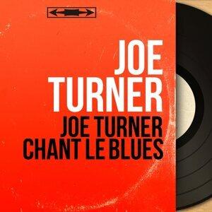 Joe Turner アーティスト写真
