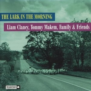Liam Clancy, Tommy Makem, Family And Friends