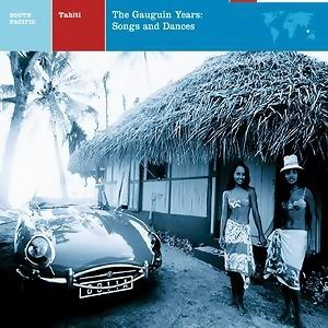 Tahiti: The Gauguin Years: Songs And Dances 歌手頭像