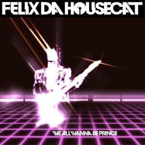 Felix Da Housecat 歌手頭像
