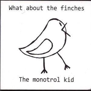 The Monotrol Kid