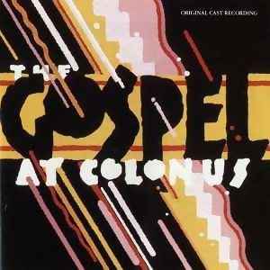 The Gospel At Colonus(Original Cast Recording)