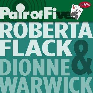 Roberta Flack/Dionne Warwick (蘿貝塔弗萊克/狄昂‧華葳克) 歌手頭像