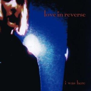 Love In Reverse 歌手頭像