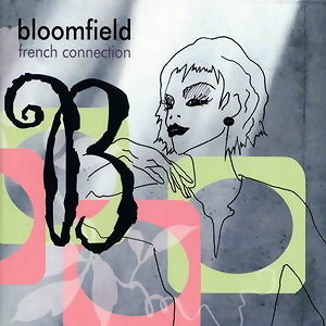 Bloomfield-french connection 歌手頭像