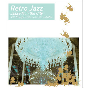 Retro Jazz:Jazz FM in the City 歌手頭像