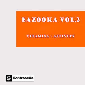 Bazooka! 歌手頭像