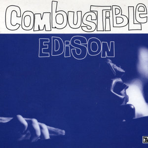 Combustible Edison