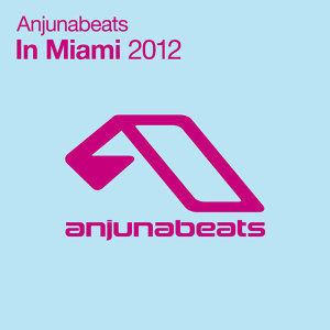 Anjunabeats In Miami 2012 歌手頭像