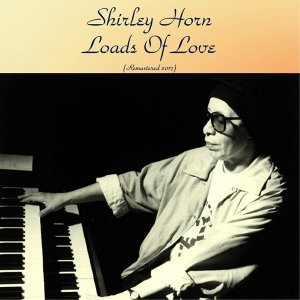 Shirley Horn (雪莉‧荷恩) 歌手頭像