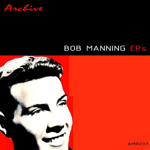 Bobby Manning 歌手頭像
